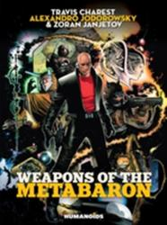 Weapons of the Metabaron (ISBN: 9781594651632)