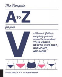Complete A to Z for Your V (ISBN: 9781592337675)