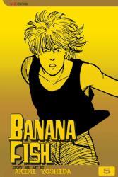Banana Fish, Vol. 5 - Akimi Yoshida, Akimi Yoshida (ISBN: 9781591164173)