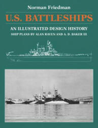 U. S. Battleships - An Illustrated Design History (ISBN: 9781591142478)