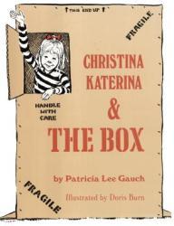 Christina Katerina and the Box (ISBN: 9781590789155)