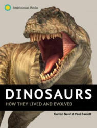 Dinosaurs: How They Lived and Evolved (ISBN: 9781588345820)