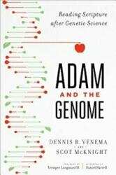 Adam and the Genome - Reading Scripture After Genetic Science (ISBN: 9781587433948)