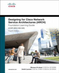 Designing for Cisco Network Service Architectures (Arch) Foundation Learning Guide (ISBN: 9781587144622)