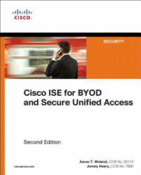 Cisco ISE for BYOD and Secure Unified Access (ISBN: 9781587144738)