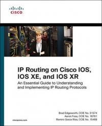 IP Routing on Cisco IOS, IOS XE, and IOS XR - Ramiro Garza Rios, Aaron Foss, Brad Edgeworth (ISBN: 9781587144233)