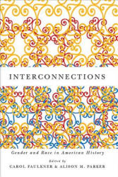 Interconnections - Gender and Race in American History (ISBN: 9781580465076)