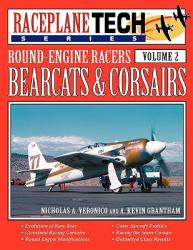 Round-Engine Racers Bearcats & Corsairs - Raceplanetech Vol 2 (ISBN: 9781580071857)