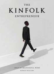 Kinfolk Entrepreneur, The (ISBN: 9781579657581)