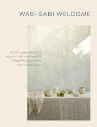 Wabi-Sabi Welcome - Julie Pointer-Adams (ISBN: 9781579656997)