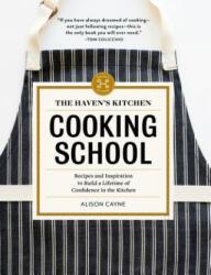 Haven's Kitchen Cooking School (ISBN: 9781579656737)