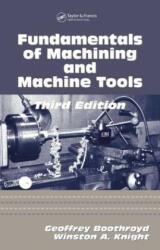 Fundamentals of Metal Machining and Machine Tools - Knight, Winston A. (ISBN: 9781574446593)