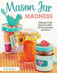 Mason Jar Madness (ISBN: 9781574219845)