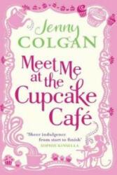 Meet Me At The Cupcake Cafe - Jenny Colgan (2011)