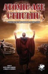 Atomic-Age Cthulhu (ISBN: 9781568823980)