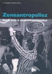 Zeneantropolisz (2011)