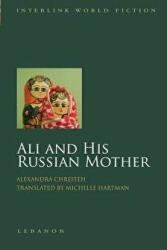 Ali and His Russian Mother (ISBN: 9781566560924)