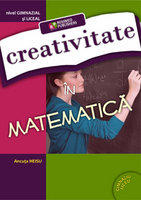 Creativitate in matematica. Nivel gimnazial si liceal (ISBN: 9786065831322)