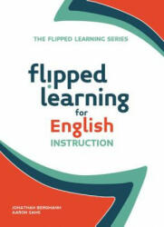 Flipped Learning for English Instruction (ISBN: 9781564843623)