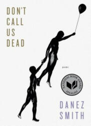 Don't Call Us Dead: Poems (ISBN: 9781555977856)