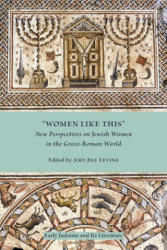 "Women Like This"" - Amy-Jill Levine (ISBN: 9781555404635)"