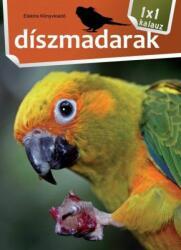 Díszmadarak (ISBN: 9789638258915)