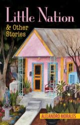 Little Nation and Other Stories (ISBN: 9781558858015)
