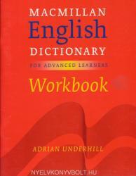 Macmillan English Dictionary Workbook for Advanced Learners British English (2002)
