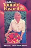 Lois Hole's Tomato Favorites (ISBN: 9781551050683)