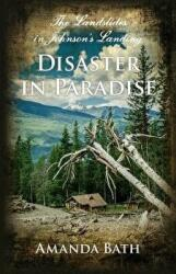 Disaster in Paradise (ISBN: 9781550176957)