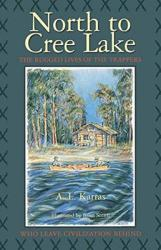 North to Cree Lake (ISBN: 9781550052343)