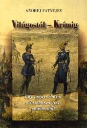 Világostól Krímig (ISBN: 9789639996519)