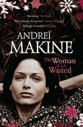 Woman Who Waited - Andre‹ Makine (ISBN: 9780340837375)