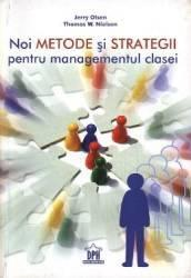 Noi metode si strategii pentru managementul clasei, autor Jerry Olsen (2009)