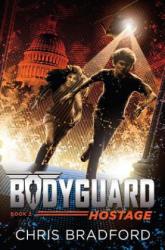 Bodyguard: Hostage (ISBN: 9781524736996)