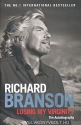 Losing My Virginity - Richard Branson (ISBN: 9780753519554)