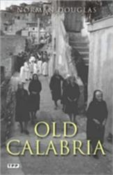 Old Calabria (ISBN: 9781848851139)