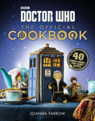 Doctor Who: The Official Cookbook: 40 Wibbly-Wobbly Timey-Wimey Recipes (ISBN: 9780062455628)