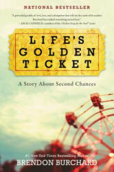 Life's Golden Ticket: A Story about Second Chances (ISBN: 9780062456472)