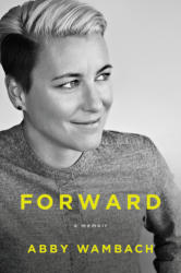 Forward: A Memoir (ISBN: 9780062466983)
