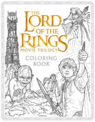 The Lord of the Rings Movie Trilogy Coloring Book (ISBN: 9780062561480)