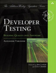 Developer Testing - Building Quality into Software (ISBN: 9780134291062)