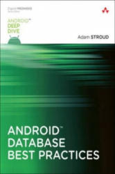 Android Database Best Practices (ISBN: 9780134437996)