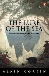 Lure of the Sea - Alain Corbin (ISBN: 9780140247992)