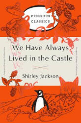 We Have Always Lived in the Castle: (ISBN: 9780143129547)