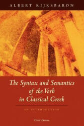 Syntax and Semantics of the Verb in Classical Greek (ISBN: 9780226718583)