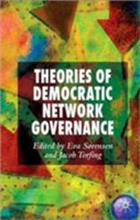 Theories of Democratic Network Governance (ISBN: 9780230220362)