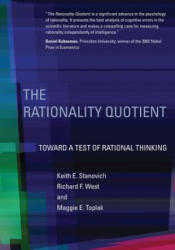 Rationality Quotient - Toward a Test of Rational Thinking (ISBN: 9780262034845)