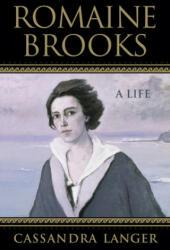Romaine Brooks: A Life (ISBN: 9780299298609)