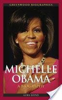 Michelle Obama (ISBN: 9780313381041)